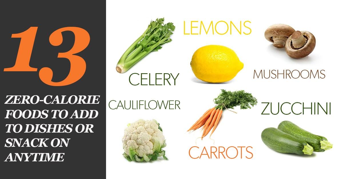 13 foods that have net zero calories for Cuisine 0 calorie