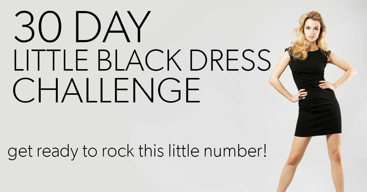 30 Day Little Black Dress Challenge Eat Fit Fuel